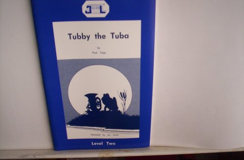 9781851080465: Tubby the Tuba (a 3L book, Level 2)