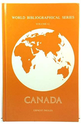 Canada (World Bibliographical Series) Volume 62: Ernest Boyce Ingles