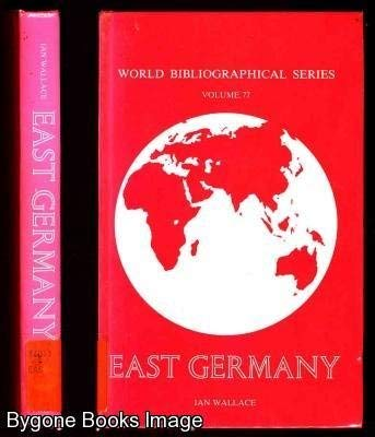 East Germany: Bibliography (World bibliographical series)