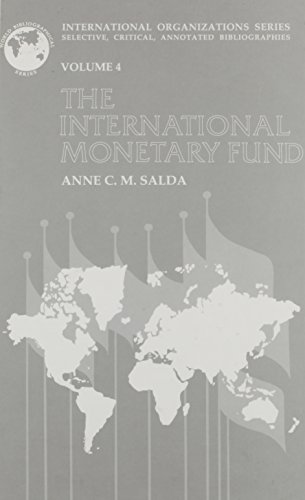 9781851091492: 4: International Monetary Fund (International Organizations Series)
