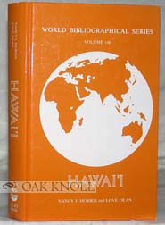 Hawaii (World Bibliographical Series): Morris, Nancy J.; Dean, Love