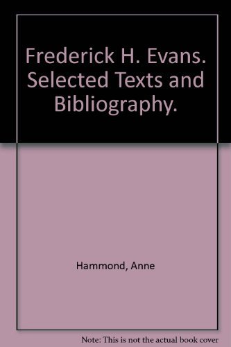 9781851091904: Frederick H Evans : Selected Texts and Bibliography (World Photographers Reference Series, Volume 1)