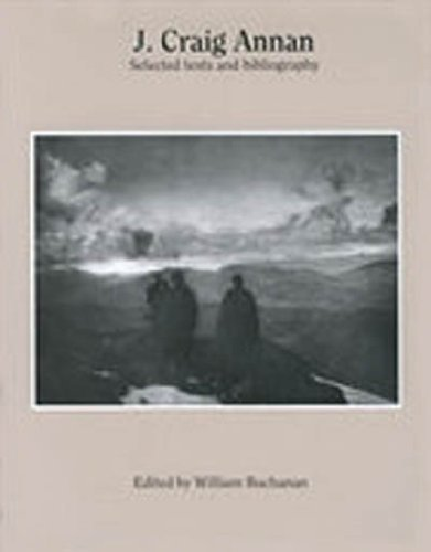 J. Craig Annan, selected Texts and Bibliography: Buchanan, William