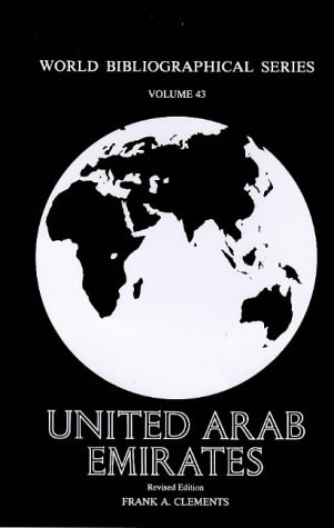 United Arab Emirates: Revised Edition: Clements, Frank A.