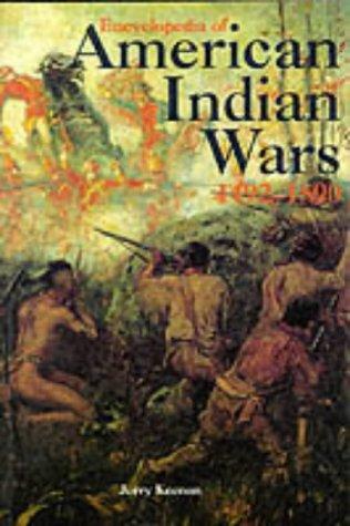 9781851093229: Encyclopedia of American Indian Wars, 1492-1890