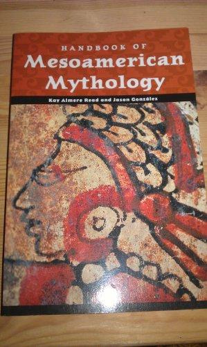 9781851093403: Handbook of Mesoamerican Mythology