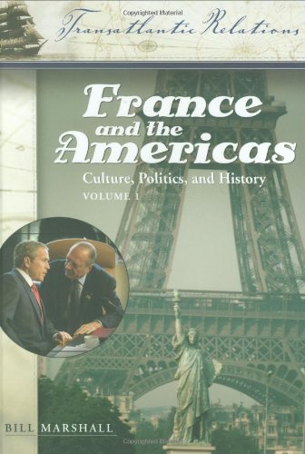 9781851094110: France and the Americas: Culture, Politics, and History 3 Vols: France and the Americas: Culture, Politics, and History (Transatlantic Relations) 3 vol. set