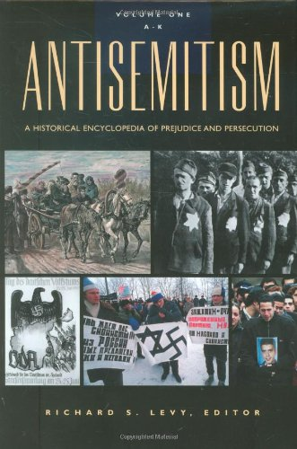 9781851094394: Antisemitism: A Historical Encyclopedia of Prejudice and Persecution (Two Vol. Set)