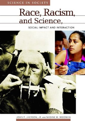 9781851094486: Race, Racism, and Science: Social Impact and Interaction (Science and Society)