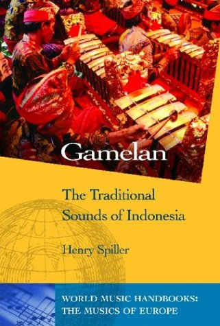 9781851095063: Gamelan: The Traditional Sounds of Indonesia (World Music Series)