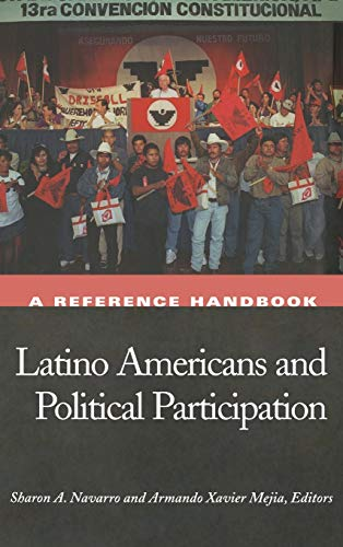Latino Americans and Political Participation: A Reference Handbook (Hardback)