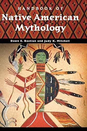 9781851095339: Handbook of Native American Mythology (World Mythology)