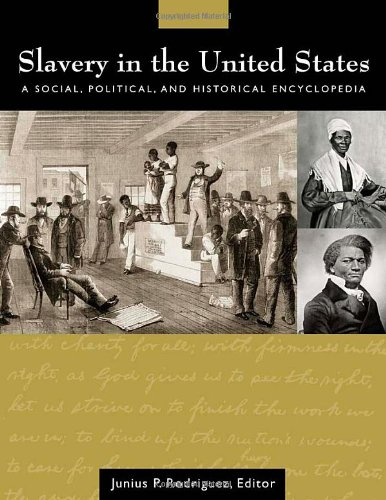 9781851095445: Slavery in the United States: A Social, Political, and Historical Encyclopedia (2 Volume Set)