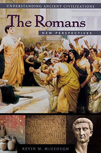 The Romans: New Perspectives (Hardback): Kevin M. McGeough