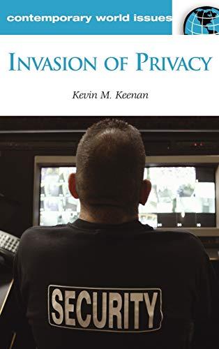Invasion of Privacy: A Reference Handbook (Hardback): Kevin M. Keenan