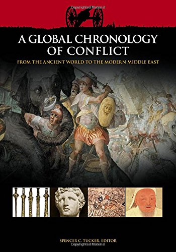 9781851096671: A Global Chronology of Conflict: From the Ancient World to the Modern Middle East (6 Vol. Set)
