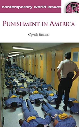 9781851096763: Punishment in America: A Reference Handbook (Contemporary World Issues)