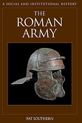 9781851097302: The Roman Army: A Social and Institutional History