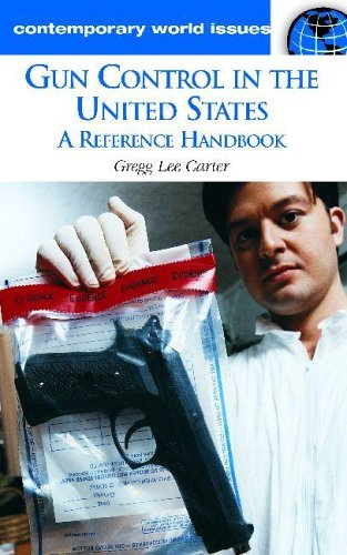 9781851097609: Gun Control in the United States: A Reference Handbook (Contemporary World Issues)