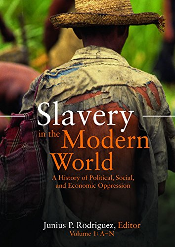 9781851097838: Slavery in the Modern World [2 volumes]: A History of Political, Social, and Economic Oppression