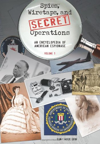 9781851098071: Spies, Wiretaps, and Secret Operations: An Encyclopedia of American Espionage