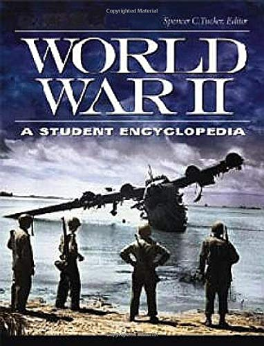 World War II [5 Volumes]: A Student Encyclopedia (Hardback)