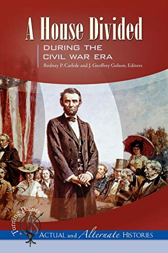 9781851098811: Turning Points―Actual and Alternate Histories: A House Divided during the Civil War Era