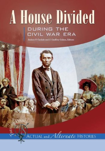 9781851098828: Turning Points Actual and Alternate Histories: A House Divided During the Civil War Era