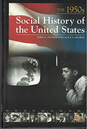 9781851098972: Social History of the United States: The 1950s
