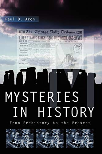 9781851098996: Mysteries in History: From Prehistory to the Present