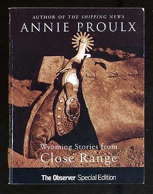 9781851151691: Close Range: Wyoming Stories Proof copy (SIGNED)