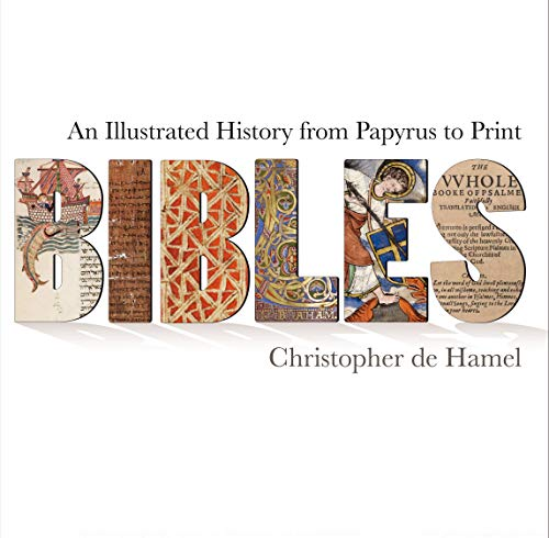 9781851242986: Bibles: An Illustrated History from Papyrus to Print