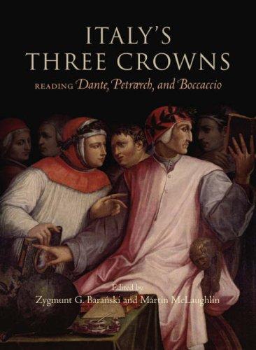 9781851243013: Italy's Three Crowns: Reading Petrarch, Dante, Bocaccio