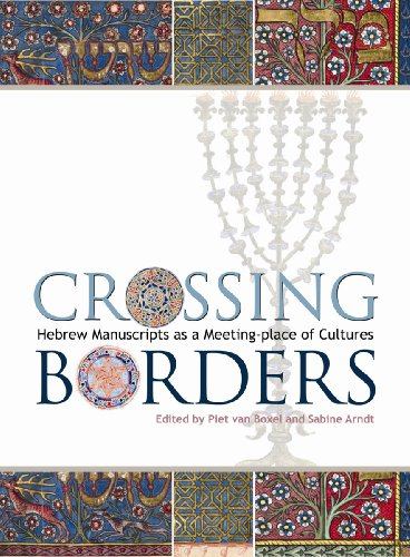 9781851243136: Crossing Borders: Hebrew Manuscripts as a Meeting-place of Cultures