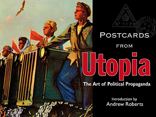 9781851243372: Postcards from Utopia: The Art of Political Propaganda