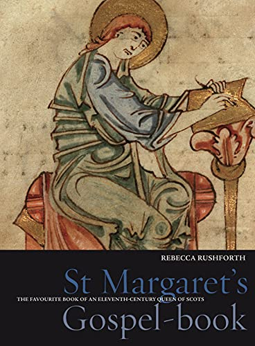 9781851243709: St. Margaret's Gospel-Book: The Favourite Book of a Queen of Scotland (Treasures from the Bodleian Library, Oxford)