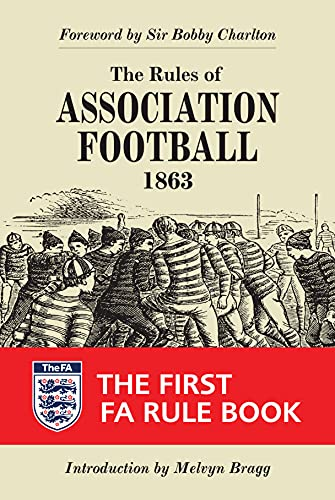 9781851243754: The Rules of Association Football, 1863 (Original Rules)