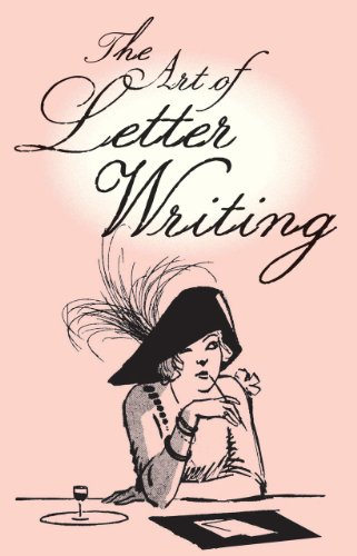 9781851243976: The Art of Letter Writing
