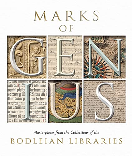 Marks of Genius: Masterpieces from the Collections of the Bodleian Libraries (Paperback): Stephen ...