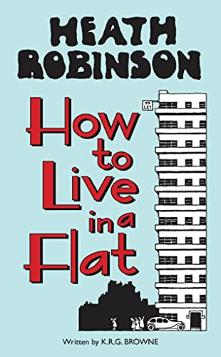9781851244355: How to Live in a Flat