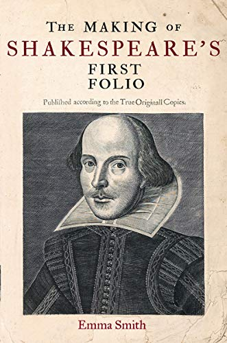 9781851244423: The Making of Shakespeare's First Folio