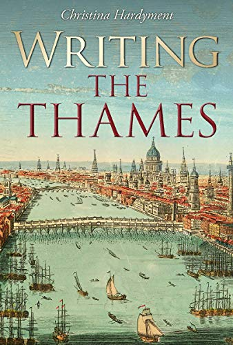 9781851244508: Writing the Thames