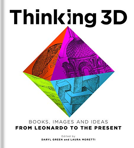 9781851245253: Thinking 3D: Books, Images and Ideas from Leonardo to the Present