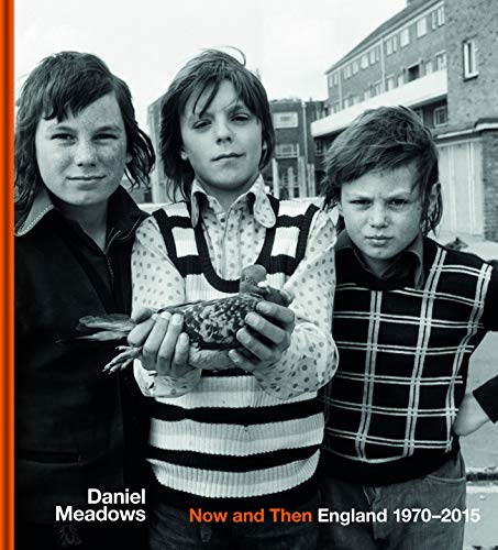 9781851245338: Now and Then: England 1970-2015