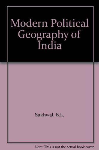 9781851270231: Modern Political Geography of India