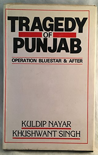 9781851270699: Tragedy Of Punjab: Operation Blue Star And After With A New Postscript On Mrs.Gandhi's Assassination