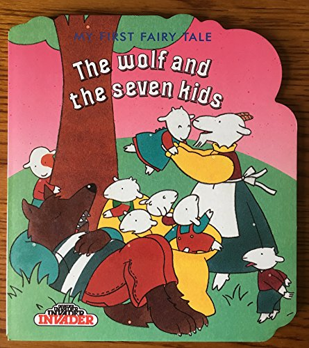 9781851296019: The Wolf and the Seven Kids (My First Fairy Tales)