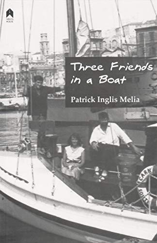 Three Friends in a Boat: Melia, Patrick Inglis
