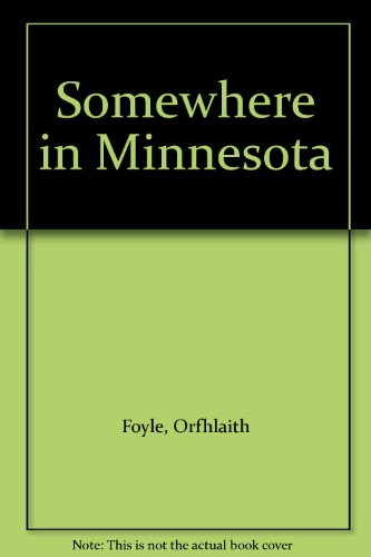 Somewhere in Minnesota: Orfhlaith Foyle