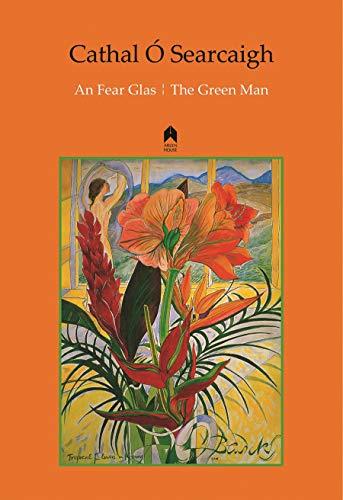 An Fear Glas : The Green Man: O Searcaigh, Cathal